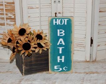 Bathroom Sign Hot Baths Sign Bathroom Decor Country Decor Sign Ready To Ship