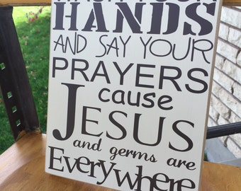 Wash Your Hands Say Your Prayers Jesus and Germs Vinyl Lettering Board