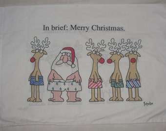 Vintage Boynton for Martex Twin/Standard Pillow Case - In Brief: Merry Christmas - Santa, Reindeer in Boxers, Underwear - Vtg Percale