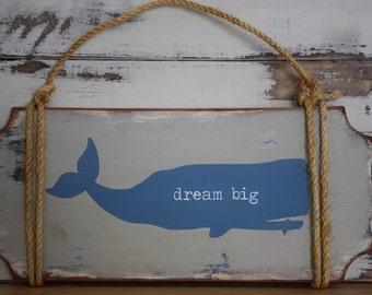 """Rustic """"dream big"""" wooden whale sign"""