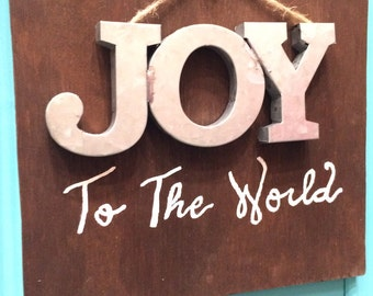 Joy To The World Rustic Tin Wood Sign
