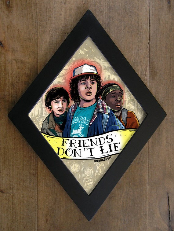 Lucas, Dustin and Mike from Stranger Things. Friends don't lie diamond framed print.