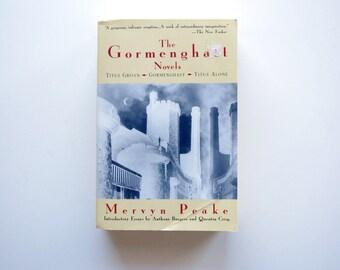 The Gormenghast Novels - Mervyn Peake - Titus Groan, Gormenghast, Titus Alone