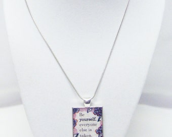 "Silver Plated Floral Pendant w/""Be yourself. everyone else is taken"" (Oscar Wilde) Necklace"