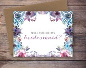 Printable Floral Will You Be My Bridesmaid Card - Instant Download Greeting Card - Will You Be My Bridesmaid Instant Download - Wedding Card