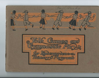 Antique 1914 Folk Games and Gymnastics Play for Kindergarten Primary and Playground By Dagny Pederson and Neva L. Boyd w/Music, Games, Gym