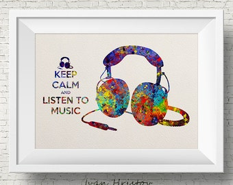 Keep Calm and Listen to Music, Abstract music headset - watercolor painting print - teen wall decor, wall art