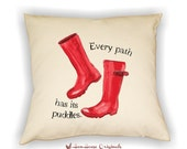 Wellington Boots Pillow, Gardening Pillow, Gift for Gardener, Life Quote, Red Boots, Garden Decor, Rubber Boots,  Gardener Gift,  Gardening