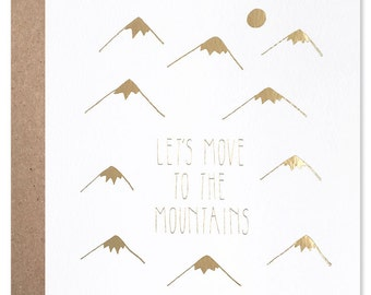 Let's Move to the Mountains
