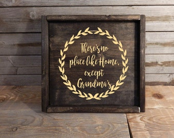 There's no place like home, except Grandma's... Personalized Sign.. Grandparents