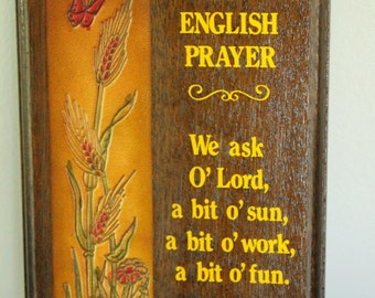 ENGLISH Blessing Vintage wood Tooled Painted Leather wall plaque, English Prayer We ask O' Lord A bit O' sun A bit O' Work A bit O' Fun