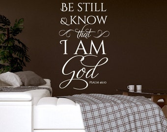 "Vinyl Decal of ""Be still and know that I am God Psalm 46:10"""