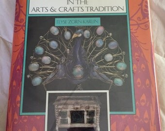 Vintage Jewelry Reference Book: Jewelry and Metalwork in the Arts and Crafts Tradition Hardcover – March 1, 1993
