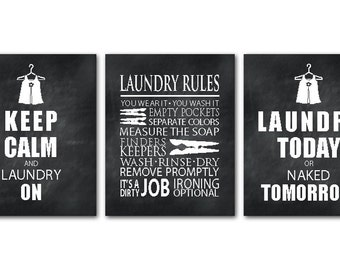 Laundry Wall Art Trio Typography PRINTs - Keep Calm & Laundry On, Laundry Today or Naked Tomorrow, Laundry Rules - Wall Decor - gift for mom