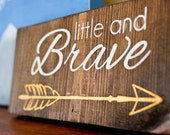 Little and Brave White and Gold Painted Wooden Sign Nursery Baby Home Decor (9.25x4)
