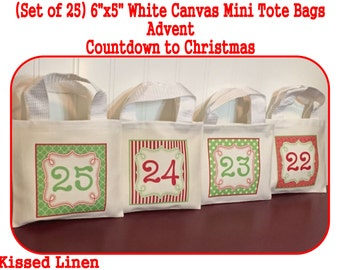 "Advent Calendar Countdown to Christmas Holiday Hanging Bags White Canvas Mini Totes Bags 6""x5""  Red Green Gift Bags - Custom Designs Welcome"