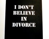 Greeting Cards - Divorce Is One Option..