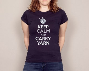 Keep Calm and Carry Yarn Knitting T-shirt Funny Knitter gift Tshirt