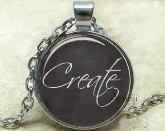 Create pendant, create necklace, create jewelry, inspirational pendant, artist necklace, artist gift, Pendant #PA133P