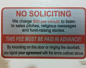 Funny no soliciting sticker.silver 5x3inches.
