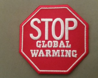 stop global warming embroidered patch