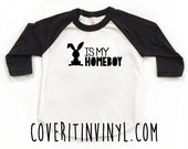Easter Bunny is my Homeboy-  Easter - Easter Shirt - First Easter - Easter Bunny - Holiday Shirts - Toddler T-Shirt