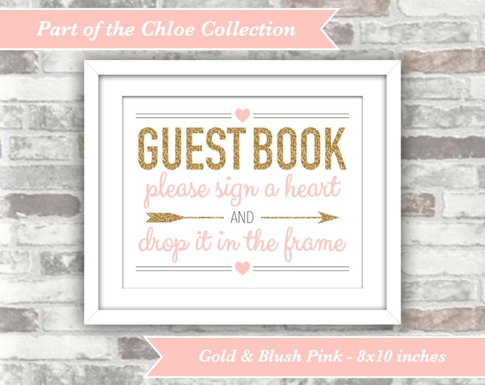 INSTANT DOWNLOAD - Chloe Collection - Printable Wedding Heart Guest Book Sign Drop Top Guestbook - Gold Glitter Blush Pink 8x10 Digital File