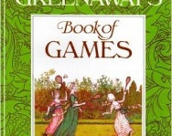 Book of Games - Kate Greenaway - Game Book - Waldorf Book - Vintage Book - Children's Book - Waldorf Games - Vintage Illustrations