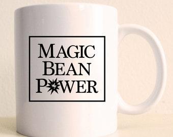 Magic Bean Power Funny Mug | Coffee Lover Custom Mug |  Gifts for Women |  Unique Gag Gift Travel Mug Gift for Mom Custom Gift Mug