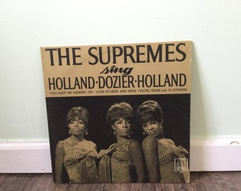 """The Supremes """"The Supremes Sing Holland, Dozier, Holland"""" vinyl record"""