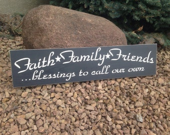 Faith Family Friends, sign
