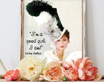 My Fair Lady Watercolor Print, Audrey Hepburn Portrait , Eliza Doolittle Quote, Classic Hollywood Home Decor, Movie Wall Art, Gift for Her
