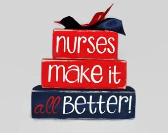 Nurses Make It All Better Nurse Appreciation WoodenBlock Shelf Sitter Stack