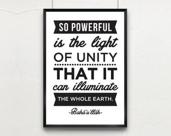 """PRINTED INSPIRATIONAL QUOTE on Unity // 8""""x10"""" or A4 // Baha'i Quote: """"So powerful is the light of unity.."""" by Baha'u'llah"""