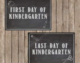First Day of Kindergarten Chalkboard Printable - Last Day of Kindergarten Chalkboard Printable - DIY Printable