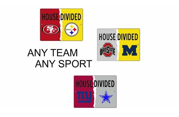 House Divided Sign Any Teams Custom Personalized By