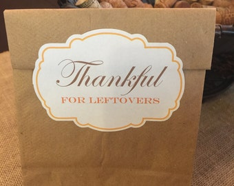 Thankful for Leftovers - 12 Stickers - Thanksgiving Leftovers - Leftover packating - leftover stickers