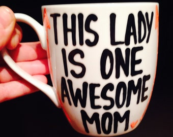 this lady is one awesome mom- arrows - Coffee mug - Mother's Day Mug  - Mother's Day - gift for mom