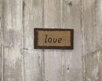 Shabby chic home decor, rustic chic wall art, burlap art, LOVE wood wall decor with burlap