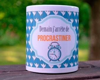 Mug - Tomorrow I stop procrastinating