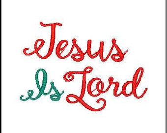 Jesus is lord embroidery design inspirational quote Bible verse embroidery Jesus embroidery lord embroidery