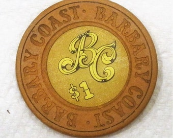 Vintage Barbary Coast Las Vegas Nevada 1 Dollar Casino Chip / 1st Issue 1979 / Out of Circulation
