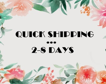 Quick shipping 2-8 days - add to your cart while purchasing for fast shipping