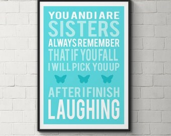 Sisters art print- printable wall art- gift for sister- sisters quote print- aqua blue- family quote