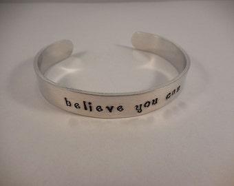 Believe You Can Aluminum Cuff Bracelet