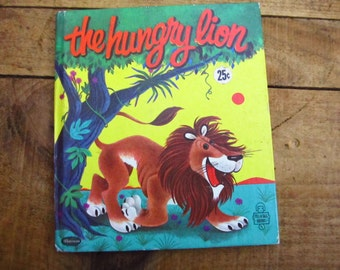 Vintage 1960 The Hungry Lion Tell-A-Tale Book - The Hungry Lion Children's Book