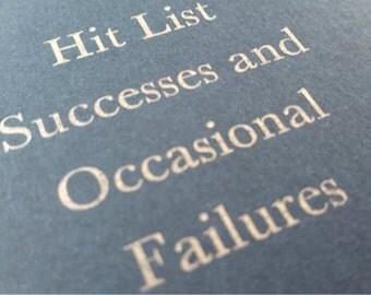 Hit List - Small Funny Letterpress Notebooks - Jotter, Mini Journal, Cahier, Carnet, Moleskine