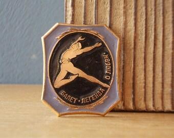 Vintage Pin Ballet DANCER / Soviet Badge / Vintage Brooch / Made in USSR 80's