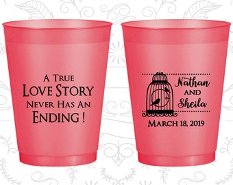 A True Love Story Never has an Ending, Imprinted Frosted Flexible Cup, A True Love Story Never Ends, Bird Cage, Red Frosted Cups (244)