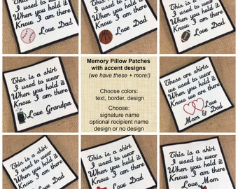 Memory Pillow Patch - Memory Patch, SEW ON  Memory Patch,  2 Sizes, This is a shirt I used to wear, In Memory Of, Memorial Patch